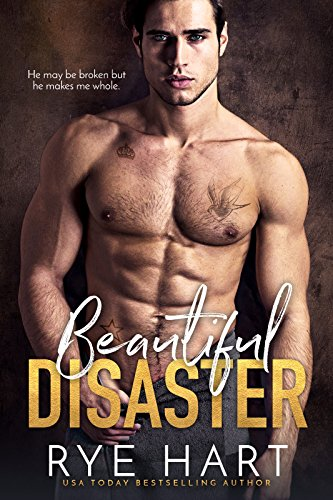 Book Cover: Beautiful Disaster by Rye Hart