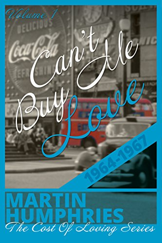 Book Cover: Can't Buy Me Love by Martin Humphries