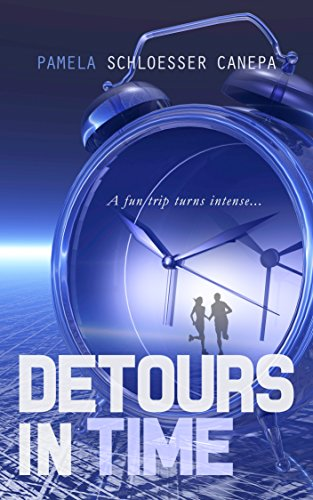 Book Cover: Detours in Time by Pamela Schloesser Canepa
