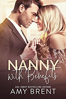 Nanny with Benefits by Amy Brent