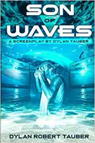Son of Waves by Dylan Robert Tauber