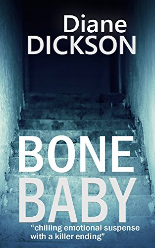 Bone Baby by Diane Dickson