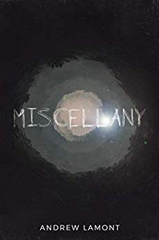 Miscellany by Andrew Lamont