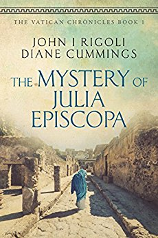 The mystery of Julia Episcopa by John Rigoli and Diane Cummings