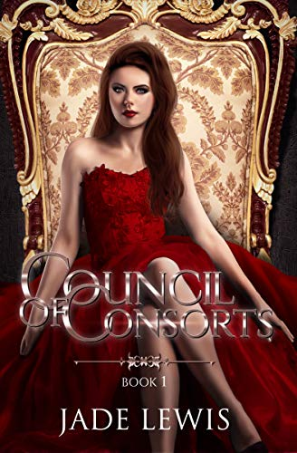 Council of Consorts Book 1 by Jade Lewis