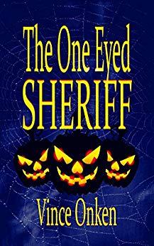 The One Eyed Sheriff by Vince Onken