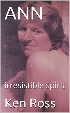 Ann - Irresistible Spirit by Ken Ross
