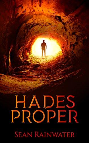 Hades Proper by Sean Rainwater