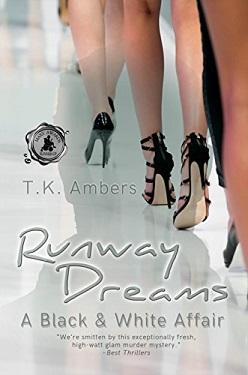 Runway Dreams: A Black & White Affair by T.K. Ambers