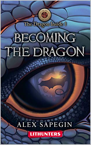 Becoming the Dragon by Alex Sapegin