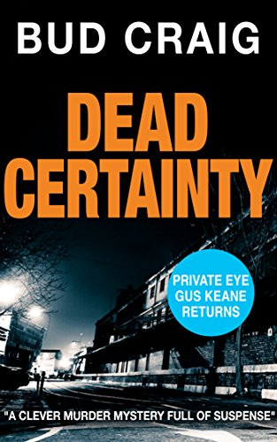 DEAD CERTAINTY by Bud Craig