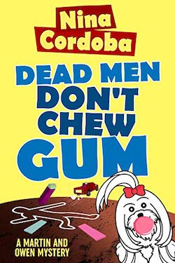 Dead Men Do't Chew Gum bu Nina Cordoba