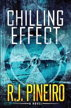 Chilling Effect by R.J. Pineiro