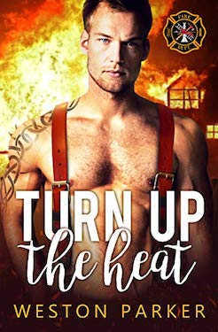 Turn up the heat by weston parker