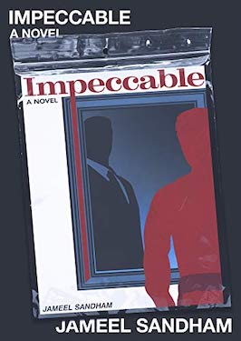 Impeccable by Jameel Sandham