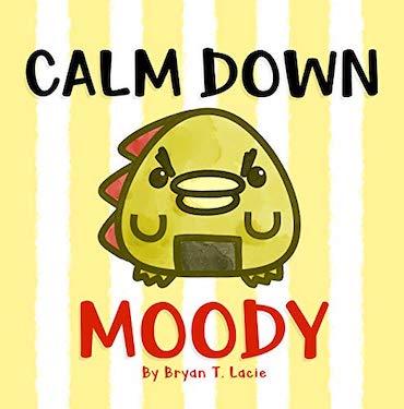 calm down moody