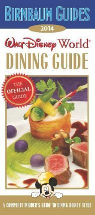 2014 Walt Disney World Dining Guide