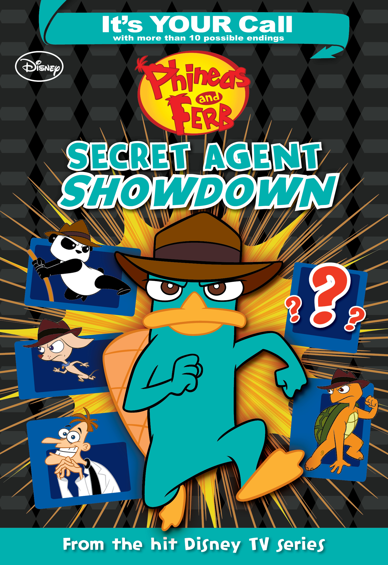 It's Your Call: Phineas and Ferb:  Secret Agent Showdown