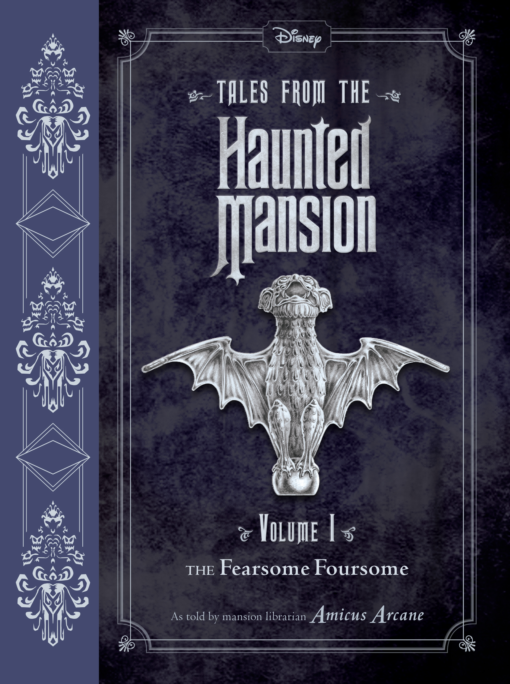Tales from the Haunted Mansion: Volume I