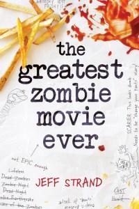 the_greatest_zombie_movie_ever_9781492628149_ef929