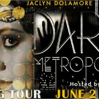 DARK METROPOLIS by Jaclyn Dolamore – Blog Tour + Review