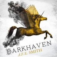 DARKHAVEN by A.F.E. Smith – Review