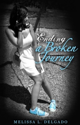 Ending a Broken Journey by Melissa L Delgado_Book Cover
