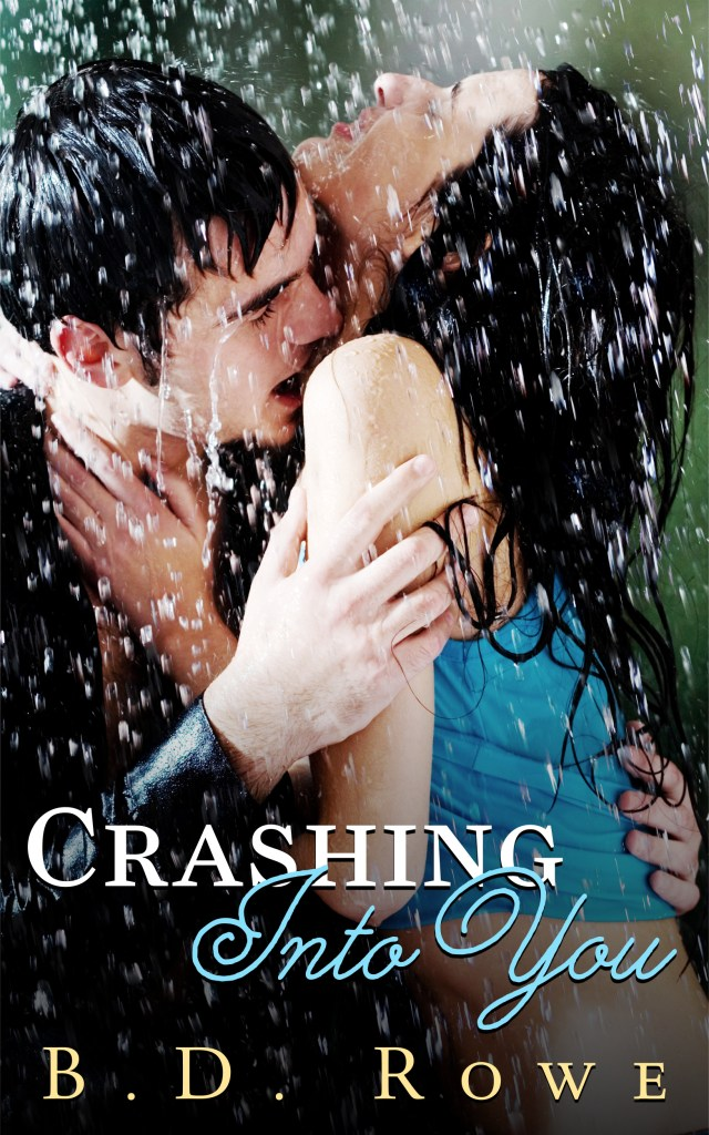 Crashing Into You - High Resolution