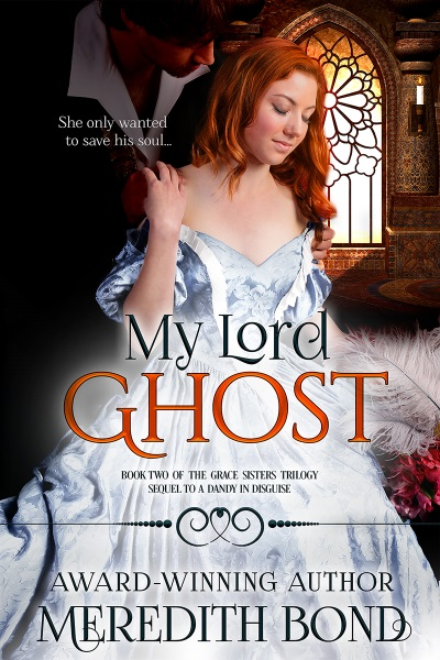 My Lord Ghost by Meredith Bond