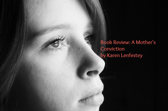 Book Review: A Mother's Conviction