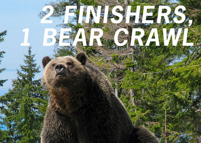 2 Finishers, 1 Bear Crawl
