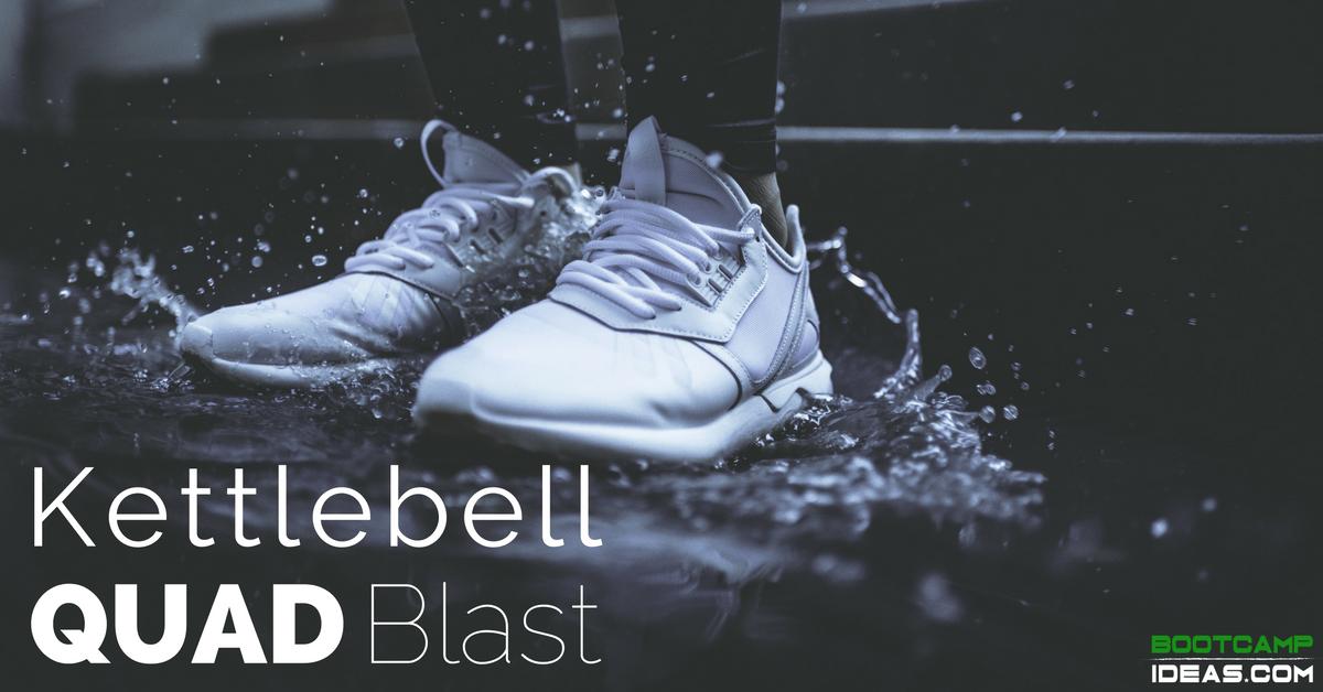 Kettlebell Quad Blast