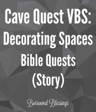 Cave Quest VBS: Decorating Spaces - Bible Quests (Story)