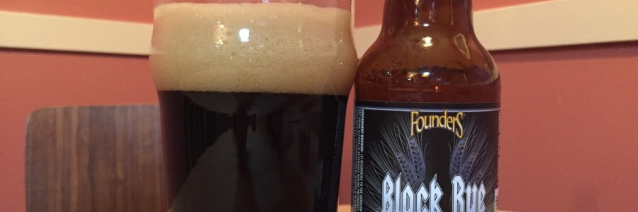 Go find Founders Black Rye…