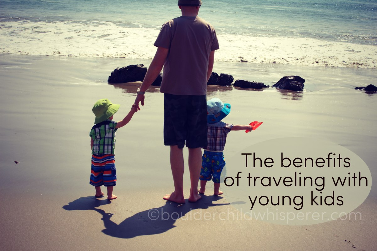 The benefits of traveling with young kids