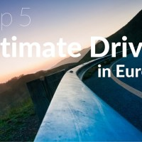The Top Five Ultimate Drives in Europe