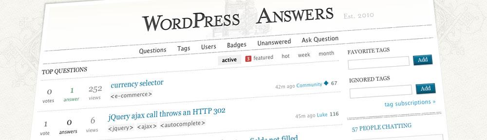 WordPress Answers | http://wordpress.stackexchange.com