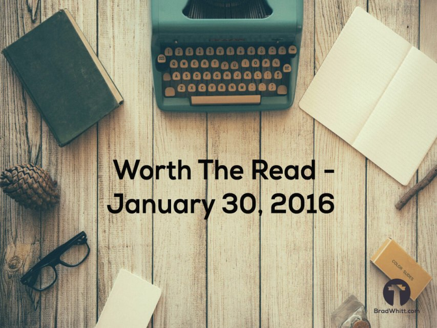 Worth-The-Read---January-30,-2016