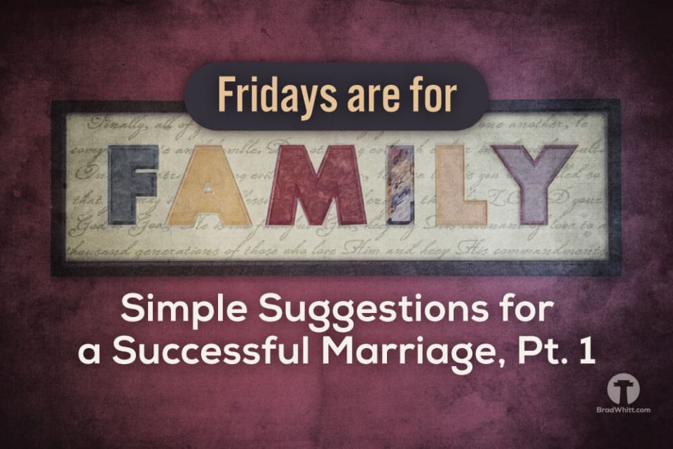 Simple-Suggestions-for-a-Successful-Marriage-Pt-1