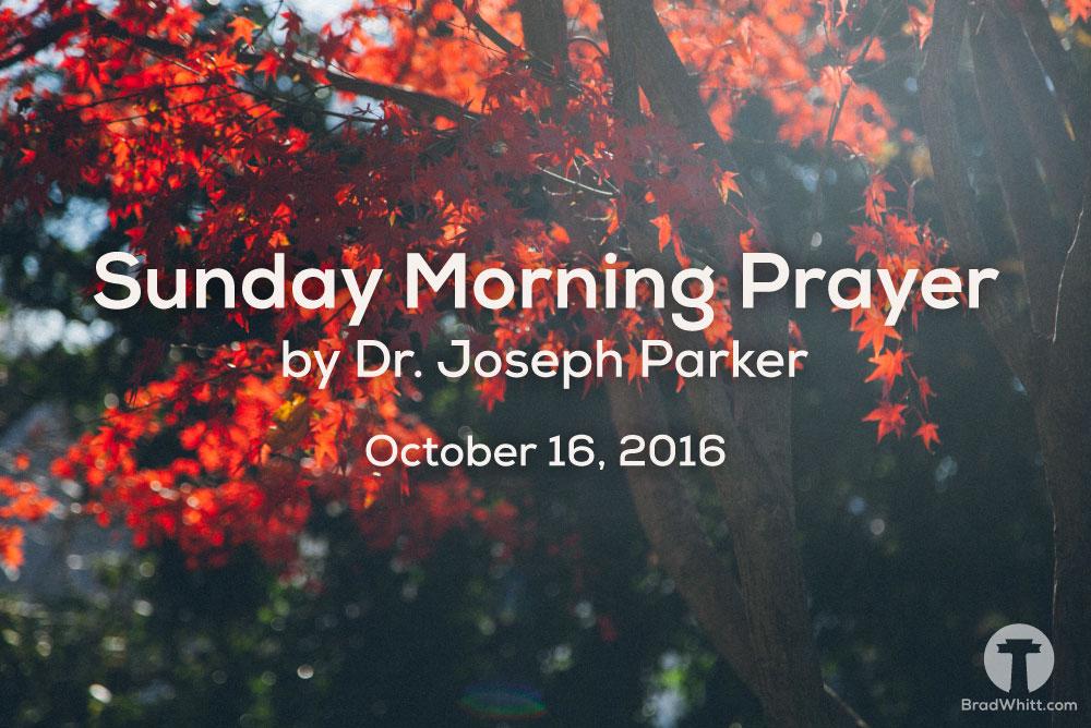 Sunday-Morning-Prayer-October-16,2016