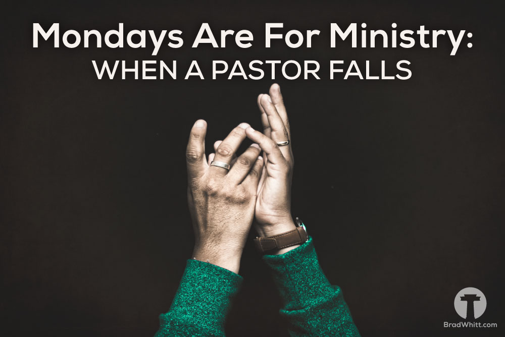 mondays-are-for-ministry-when-a-pastor-falls