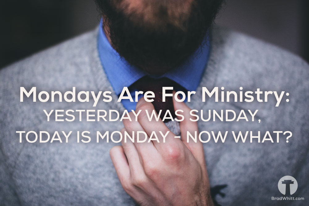 mondays-are-for-ministry-yesterday