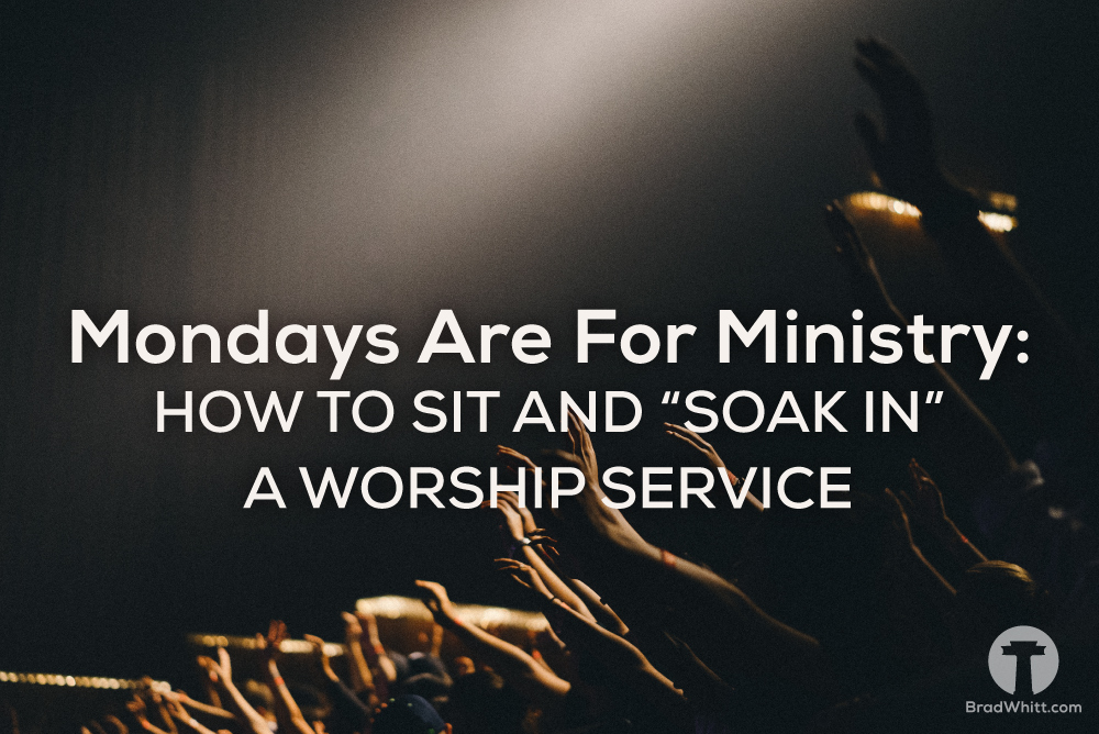 how-to-sit-and-soak-in-a-worship-service-template