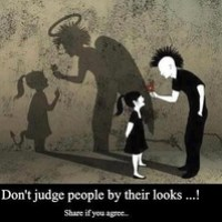 Don't judge others for you do not know their story...