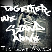 "[ LP ] The Lost Angels ""Together We Stand Alone"""