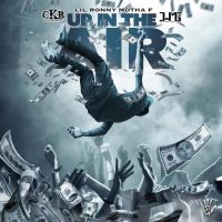"Lil Ronny MothaF - ""Up In The Air"""