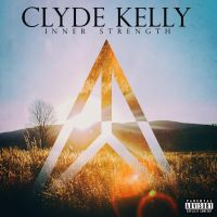 "Clyde Kelly - ""Inner Strength"""