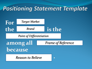 ositioning Statement Template