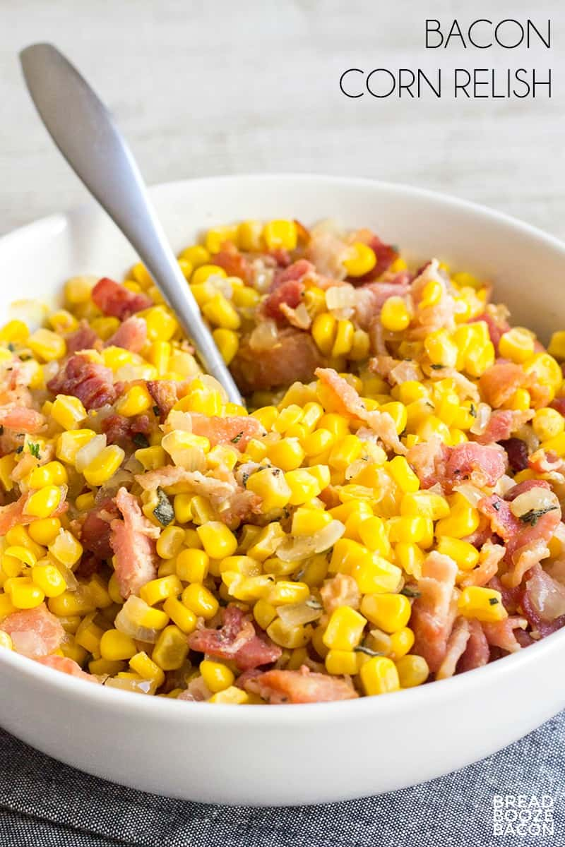 Sleek Chapathi Steak Corn Side Dishes Bacon Corn Relish Is My Most Requested Side Dish Crazy Easy Tomake Bacon Corn Relish Bread Booze Bacon Corn Side Dishes nice food Corn Side Dishes