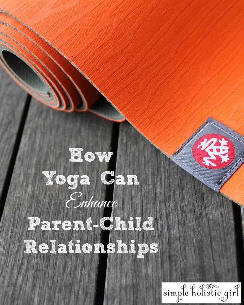 How-Yoga-Can-Enhance-Parent-Child-Relationships1